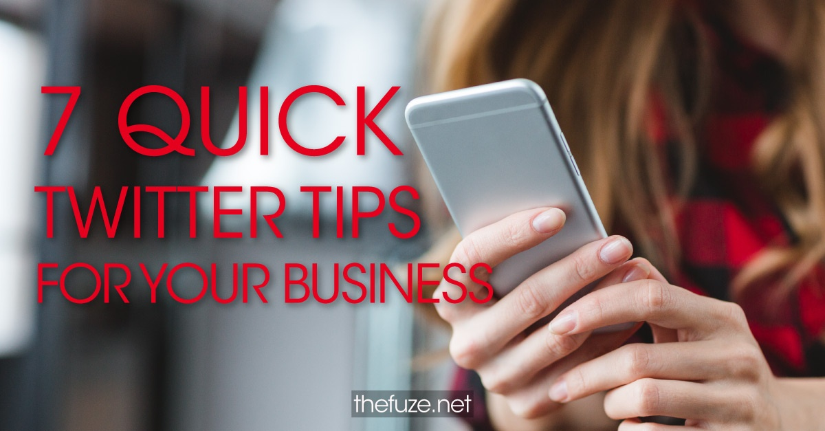 7 Quick Twitter Tips to Make Your Local Business Stand Out